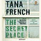 The Secret Place by  Tana French audiobook