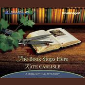 The Book Stops Here by  Kate Carlisle audiobook