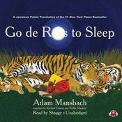 Go de Rass to Sleep (A Jamaican Translation) by  Adam Mansbach audiobook