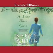 A Long Time Gone by  Karen White audiobook
