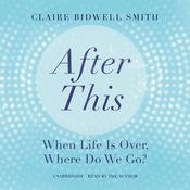 After This by  Claire Bidwell Smith LCPC audiobook