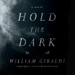 Hold the Dark by William Giraldi audiobook
