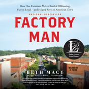 Factory Man by  Beth Macy audiobook