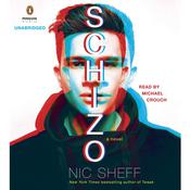 Schizo by  Nic Sheff audiobook