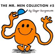 The Mr. Men Collection #5 by  Roger Hargreaves audiobook