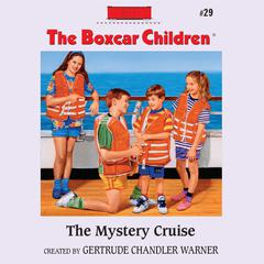 The Mystery Cruise by Gertrude Chandler Warner audiobook