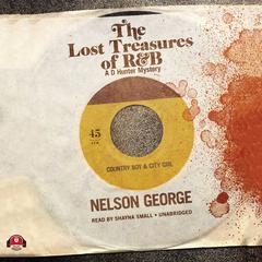 The Lost Treasures of R&B by Nelson George audiobook