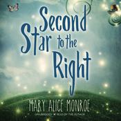 Second Star to the Right by  Mary Alice Monroe audiobook
