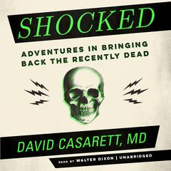 Shocked by David Casarett audiobook