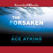 The Forsaken by  Ace Atkins audiobook