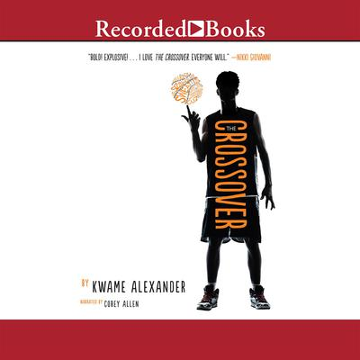 The Crossover by Kwame Alexander audiobook