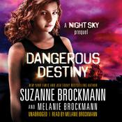 Dangerous Destiny by  Melanie Brockmann audiobook