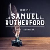 The Letters of Samuel Rutherford by  Samuel Rutherford audiobook