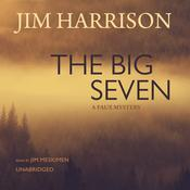 The Big Seven by  Jim Harrison audiobook