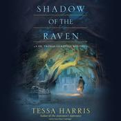 Shadow of the Raven by  Tessa Harris audiobook