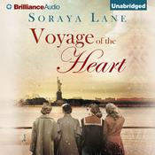 Voyage of the Heart by  Soraya M. Lane audiobook