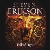 Fall of Light by  Steven Erikson audiobook