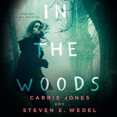 In the Woods by Carrie Jones audiobook