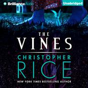 The Vines by  Christopher Rice audiobook