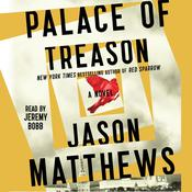 Palace of Treason by  Jason Matthews audiobook