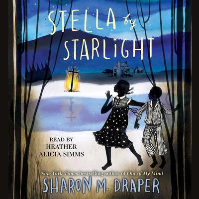 Stella by Starlight by Sharon M. Draper audiobook