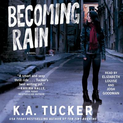 Becoming Rain by K. A. Tucker audiobook