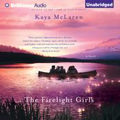 The Firelight Girls by  Kaya McLaren audiobook