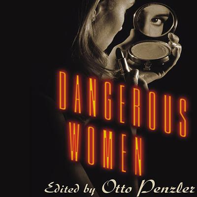 Dangerous Women by various authors audiobook