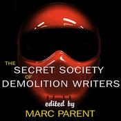 The Secret Society of Demolition Writers by  Lauren Slater audiobook