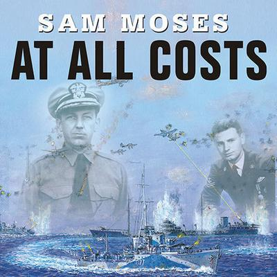 At All Costs by Sam Moses audiobook