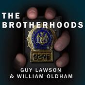 The Brotherhoods by  Guy Lawson audiobook