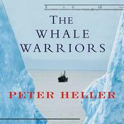 The Whale Warriors by  Peter Heller audiobook