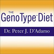 The GenoType Diet by  Catherine Whitney audiobook