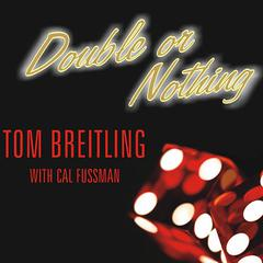 Double or Nothing by Tom Breitling audiobook
