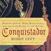 Conquistador by  Buddy Levy audiobook