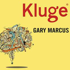 Kluge by Gary Marcus audiobook