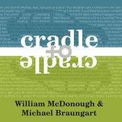 Cradle to Cradle by  Michael Braungart audiobook