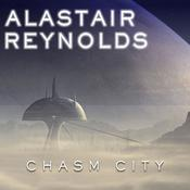 Chasm City by  Alastair Reynolds audiobook