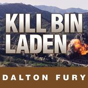 Kill Bin Laden by  Dalton Fury audiobook