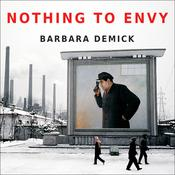 Nothing to Envy by  Barbara Demick audiobook