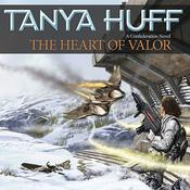 The Heart of Valor by  Tanya Huff audiobook