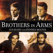 Brothers in Arms by  Gus Russo audiobook
