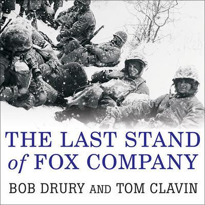 The Last Stand of Fox Company by Tom Clavin audiobook
