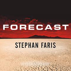 Forecast by Stephan Faris audiobook
