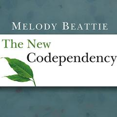 The New Codependency by Melody Beattie audiobook