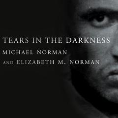 Tears in the Darkness