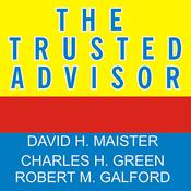 The Trusted Advisor by  Charles H. Green audiobook