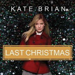Last Christmas by Kate Brian audiobook