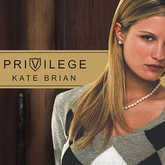 Privilege by Kate Brian audiobook
