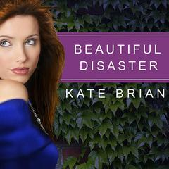 Beautiful Disaster by Kate Brian audiobook